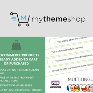 WooCommerce Products Already Added To Cart Or Purchased - MyThemeShop